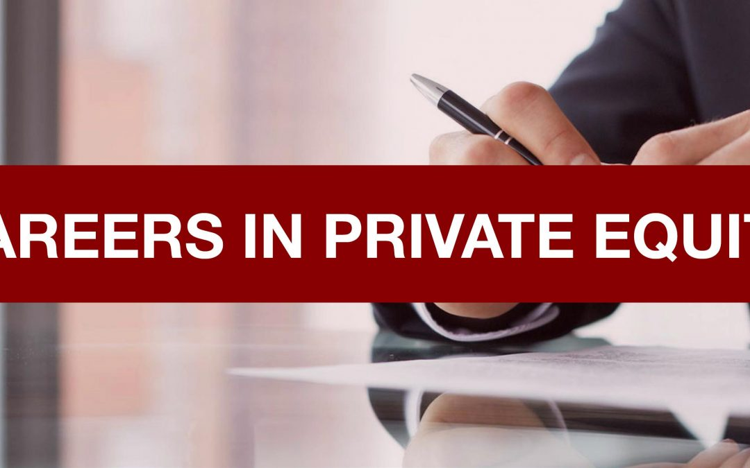 Careers in Private Equity