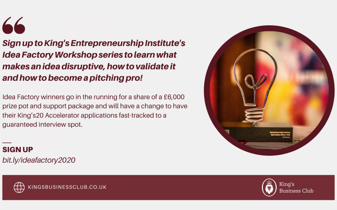 King's Entrepreneurship Institute's Idea Factory